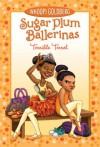 Sugar Plum Ballerinas: Terrible Terrel - Whoopi Goldberg, Maryn Roos