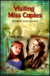 Visiting Miss Caples - Elizabeth Cody Kimmel