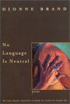 No Language Is Neutral - Dionne Brand
