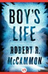 Boy's Life - Robert R. McCammon