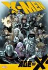 X-Men: Age of X - Mike Carey, Clay Mann, Steve Kurth, Paul Davidson