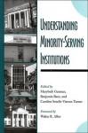 Understanding Minority-Serving Institutions - Marybeth Gasman, Walter Allen, Benjamin Baez, Caroline Turner