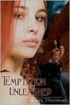 Temptation Unleashed - Kari Thomas
