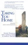 Taking You Home - Derick S. Thomson, Iain Crichton-Smith, Andrew Mitchell