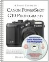 A Short Course in Canon Powershot G10 Photography book/ebook - Dennis Curtin