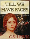 Till We Have Faces: A Myth Retold (Audio) - C.S. Lewis