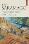 Călătorie prin Portugalia - José Saramago
