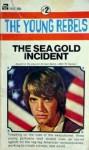 The Sea Gold Incident - William Johnston