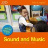 Sound and Music: Progression in Play for Babies and Children (Baby & Beyond Progression/Play) - Liz Williams, Sally Featherstone