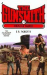 The Gunsmith #249: Deadly Game - J.R. Roberts