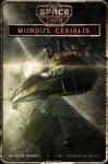 Mundus Cerialis (Space: 1889 & Beyond Season Two) - Andy Frankham-Allen, Sharon Bidwell