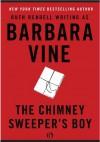 The Chimney Sweeper's Boy - Barbara Vine