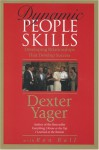 Dynamic People Skills - Dexter R. Yager Sr., Ron Ball