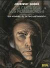 La Casta de Los Metabarones: Sin Nombre, el último metabarón (La Casta los Metabarones #8) - Alejandro Jodorowsky, Juan Giménez
