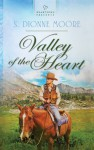 Valley of the Heart - S. Dionne Moore