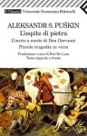 L'ospite di pietra: L'invito a morte di Don Giovanni: Piccola tragedia in versi - Alexander Pushkin, Erri De Luca