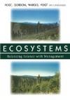 Ecosystems: Balancing Science with Management - Kristiina A. Vogt, John Gordon, John Wargo