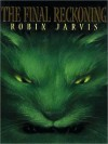 The Final Reckoning: The Deptford Mice Trilogy, Book 3 (MP3 Book) - Robin Jarvis, Roe Kendall