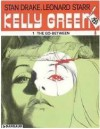 The Go-Between (Kelly Green, #1) - Stan Drake, Leonard Starr