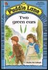 Two Green Ears - Sheila K. McCullagh