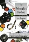 The Photographer's Handbook - John Hedgecoe