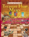 Treasure Hunt Mazes: An A-maze-ing Colorful Journey! - Roger Moreau