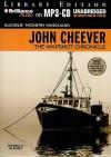 The Wapshot Chronicle - John Cheever, Joe Barrett