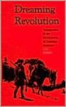 Dreaming Revolution: Transgression in the Development of American Romance - Scott Bradfield