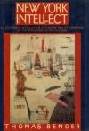 New York Intellect - Thomas Bender