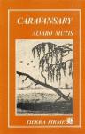 Caravansary (Caravansary) - Álvaro Mutis