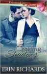 Chasing Shadows - Erin Richards