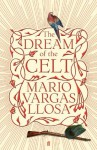 The Dream of the Celt - Mario Vargas Llosa