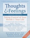 Thoughts and Feelings: Taking Control of Your Moods and Your Life - Matthew McKay, Martha Davis, Patrick Fanning