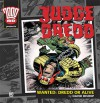 Judge Dredd: Wanted: Dredd Or Alive - David Bishop