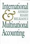 International & Multinational Accounting - Ahmed Riahi-Belkaoui