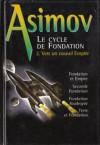 Le cycle de Fondation 2 : Vers un nouvel Empire - Isaac Asimov, Jacques Goimard