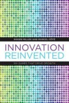 Innovation Reinvented: Six Games That Drive Growth - Roger Miller, Marcel Cote