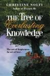 The Tree of Everlasting Knowledge - Christine Nolfi