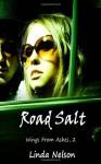 Road Salt - Linda Nelson
