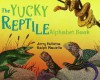 The Yucky Reptile Alphabet Book - Jerry Pallotta, Ralph Masiello