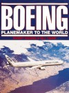 Boeing: Planemaker To..World(ppr/Br - Robert Redding, Bill Yenne