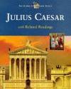 The Tragedy of Julius Caesar: With Related Readings (Global Shakespeare Series) - Tim Scott