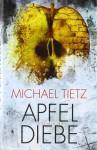 Apfeldiebe - Michael Tietz