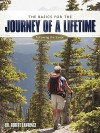 The Basics for the Journey of a Lifetime: Following the Savior - Robert Lawrence