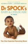 Dr. Spock's Baby & Childcare In India - Benjamin Spock, Robert Needlman, Abdulla Gori
