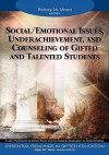 Social/Emotional Issues, Underachievement, and Counseling of Gifted and Talented Students - Sidney M. Moon, Sally M. Reis