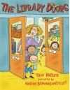 The Library Doors - Toni Buzzeo, Nadine Bernard Westcott