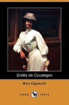 Emilie de Coulanges (Dodo Press) - Maria Edgeworth