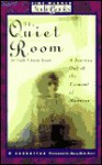 The Quiet Room: A Journey Out of the Torment of Madness - Lori Schiller