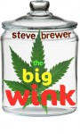 The Big Wink - Steve Brewer